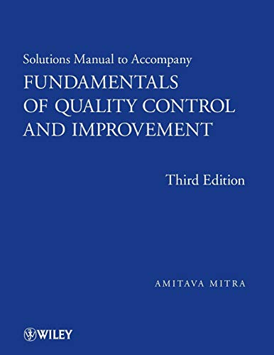 9780470256978: Solutions Manual to accompany Fundamentals of Quality Control and Improvement