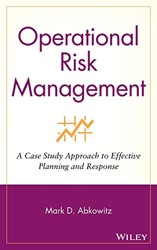 9780470256985: Operational Risk Management: A Case Study Approach to Effective Planning and Response