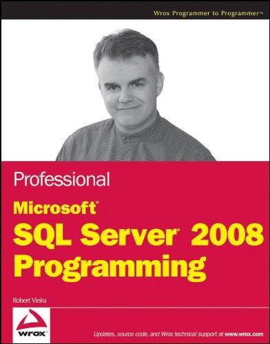 9780470257029: Professional Microsoft SQL Server 2008 Programming