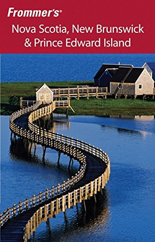 9780470257098: Frommer's Nova Scotia, New Brunswick & Prince Edward Island (Frommer's Complete Guides)