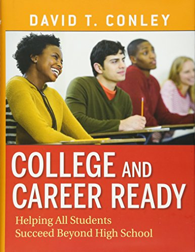9780470257913: College and Career Ready: Helping All Students Succeed Beyond High School
