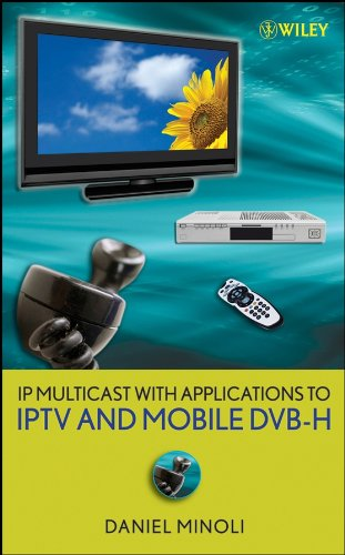 9780470258156: IP Multicast with Applications to IPTV and Mobile DVB-H