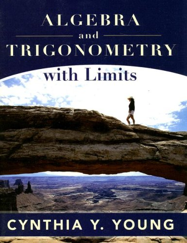 Algebra and Trigonometry with Limits: Kirkwood Custom Spring: Young, Cynthia Y.