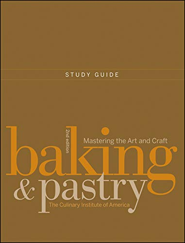 9780470258682: Study Guide to accompany Baking and Pastry: Mastering the Art and Craft, 2e