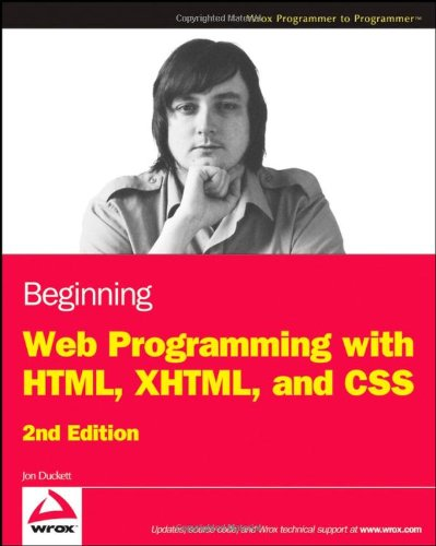 9780470259313: Beginning Web Programming with HTML, XHTML, and CSS (Wrox Programmer to Programmer)
