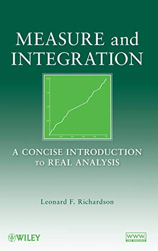 9780470259542: Measure and Integration: A Concise Introduction to Real Analysis