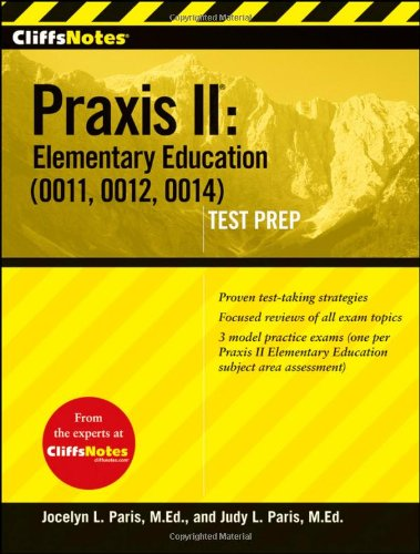 9780470259566: CliffsNotes Praxis II: Elementary Education (0011, 0012, 0014) (CliffsNotes AP)