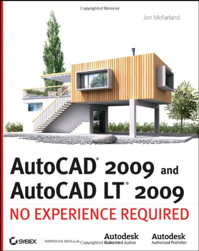 9780470260586: AutoCAD 2009 and AutoCAD LT 2009: No Experience Required