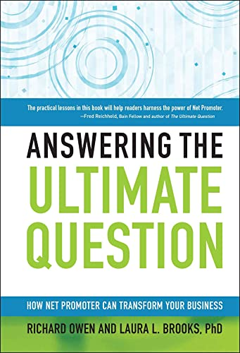9780470260692: Answering the Ultimate Question: How Net Promoter Can Transform Your Business