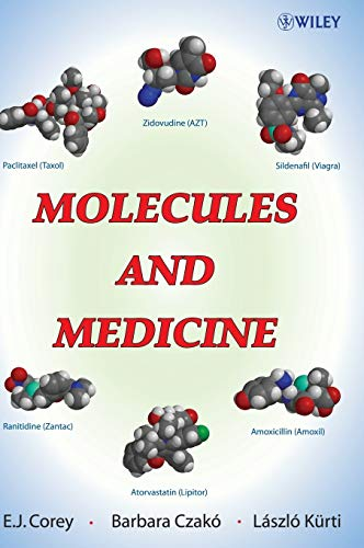 Molecules and Medicine (Hardback): E. J. Corey,