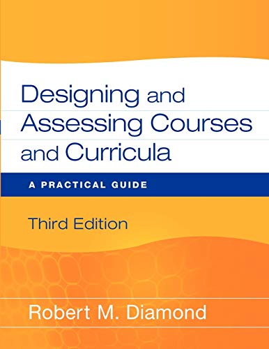 9780470261347: Designing and Assessing Courses and Curricula: A Practical Guide