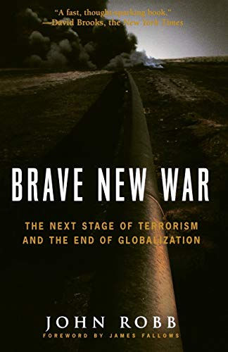 9780470261958: Brave New War: The Next Stage of Terrorism and the End of Globalization