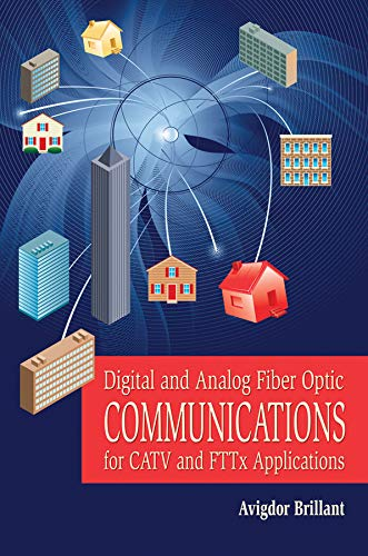 9780470262764: Digital and Analog Fiber Optic Communication for CATV and FTTx Applications