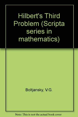 9780470262894: Hilbert's third problem (Scripta series in mathematics)