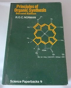 9780470263174: Principles of Organic Synthesis