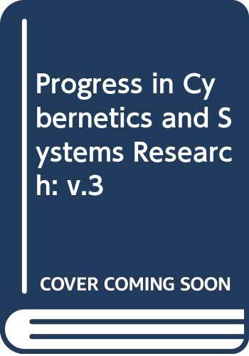 Progress in Cybernetics and Systems Research: v.3: Vol 3: PROGRESS, TRAPPL: