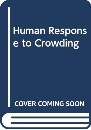 9780470263747: Human Response to Crowding
