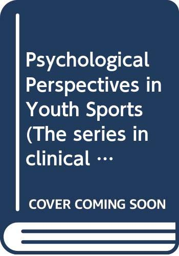Psychological Perspectives in Youth Sports: Smoll, Frank L.; Smith, Ronald Edward