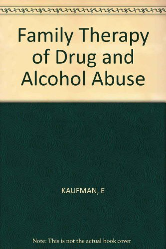 9780470263853: Family Therapy of Drug and Alcohol Abuse