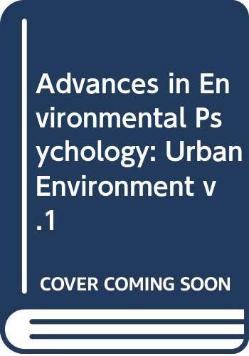9780470265451: Urban Environment (Advances in environmental psychology) (Vol 1)