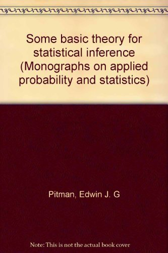 9780470265543: Some basic theory for statistical inference (Monographs on applied probability and statistics)