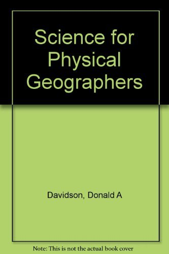 Science for Physical Geographers: Donald A Davidson