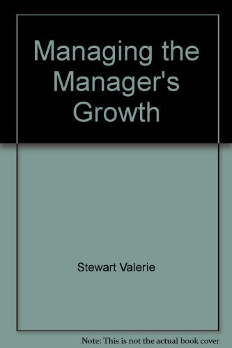 Managing the Manager's Growth