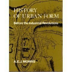 9780470266120: History of Urban Form: Before the Industrial Revolutions