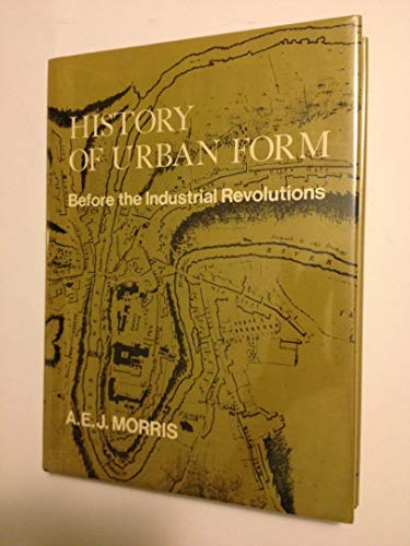9780470266144: History of Urban Form: Before the Industrial Revolutions