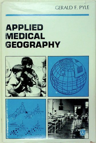 9780470266434: Applied Medical Geography (Scripta series in geography)