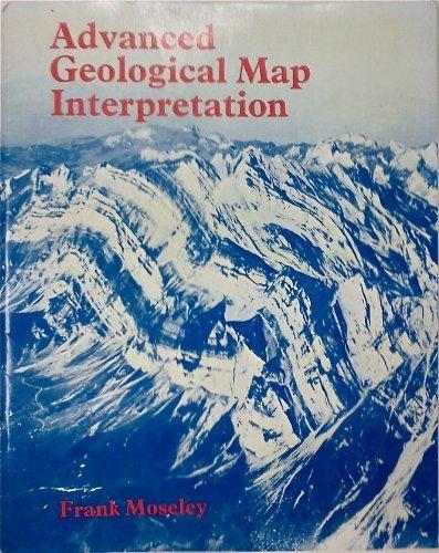 9780470267080: Advanced geological map interpretation