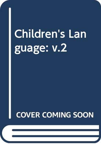 9780470267165: Children's Language. Volume 2 (Vol 2)