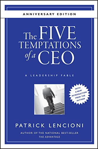 9780470267585: The Five Temptations of a CEO: A Leadership Fable (J-B Lencioni Series)