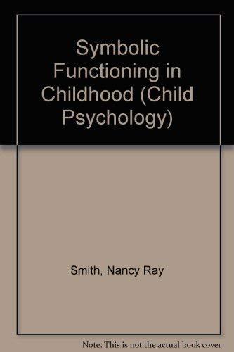 Symbolic Functioning in Childhood (Child Psychology)