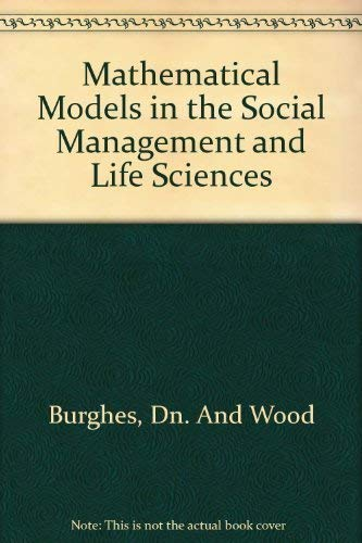 9780470268629: Mathematical Models in the Social Management and Life Sciences