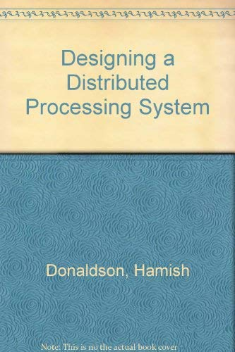 9780470268896: Designing a Distributed Processing System