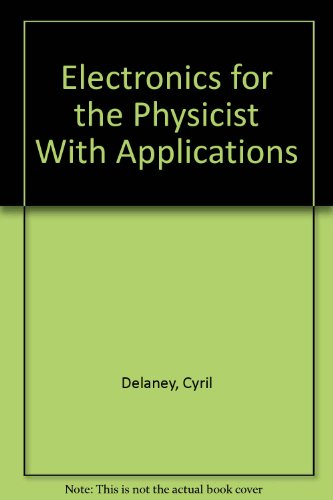 9780470269022: Electronics for the Physicist With Applications