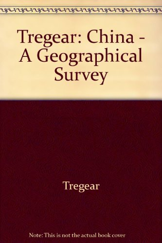9780470269251: Tregear: China - A Geographical Survey