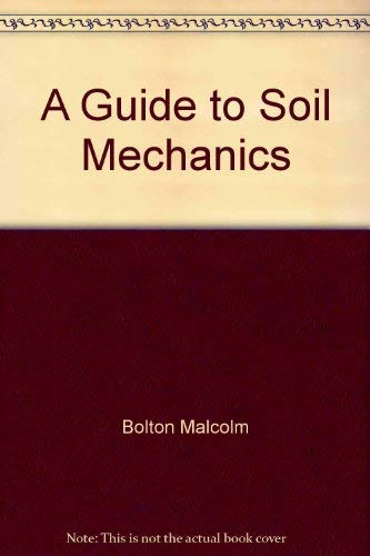 9780470269299: A guide to soil mechanics