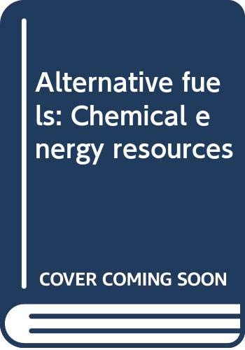9780470269527: Alternative fuels: Chemical energy resources