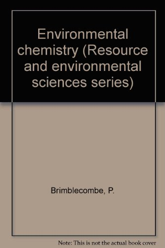 9780470269688: Environmental chemistry (Resource and environmental sciences series)