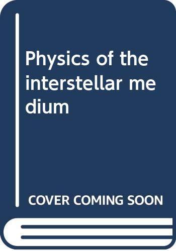 9780470269831: Physics of the Interstellar Medium