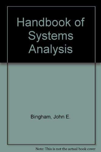 Handbook of Systems Analysis: John E. Bingham,
