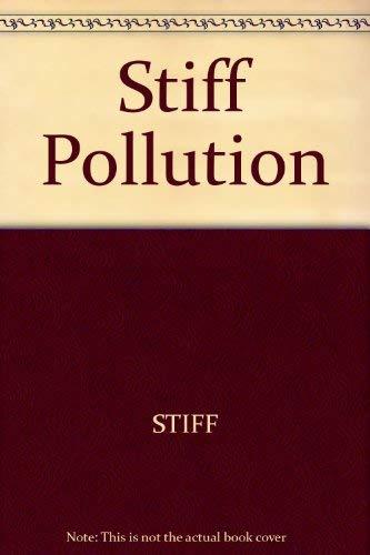Stiff Pollution (9780470270042) by STIFF