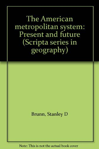 9780470270189: The American metropolitan system: Present and future (Scripta series in geography)