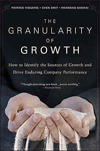9780470270202: The Granularity of Growth: How to Identify the Sources of Growth and Drive Enduring Company Performance