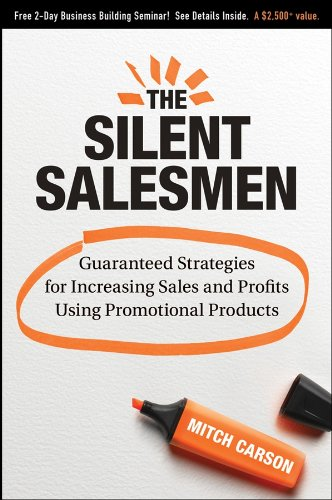 9780470270356: The Silent Salesmen: Guaranteed Strategies for Increasing Sales and Profits Using Promotional Products