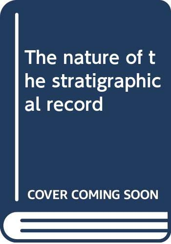 9780470270523: The nature of the stratigraphical record