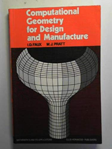 9780470270691: Computational Geometry for Design and Manufacture