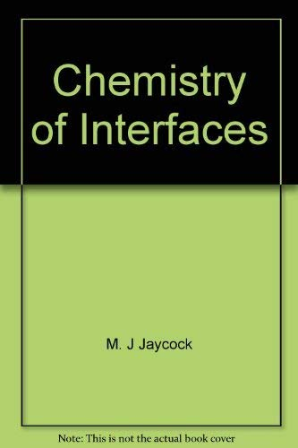 9780470270967: Chemistry of interfaces (Ellis Horwood series in physical chemistry)